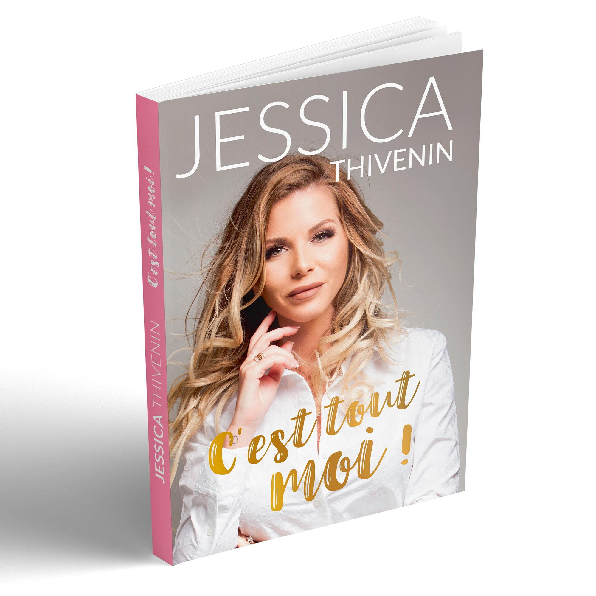 Livre C Est Tout Moi De Jessica Thivenin